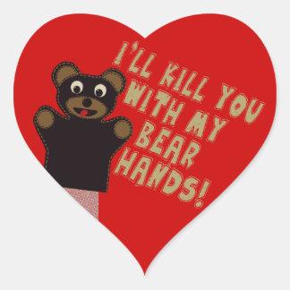 I'll Kill You With My Bear Hands Heart Sticker