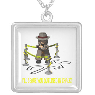 Ill Leave You Outlined In Chalk Square Pendant Necklace