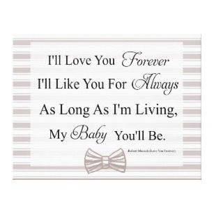 Iu0027ll Love You Forever Baby Quote Canvas Print