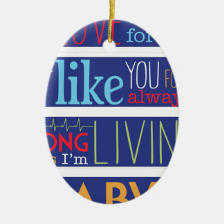I'll love you forever ceramic ornament