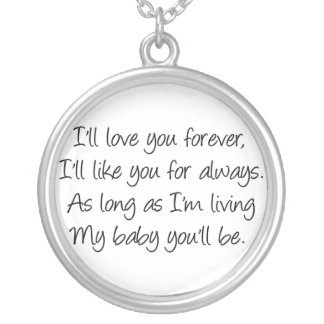 I'll love you forever... round pendant necklace