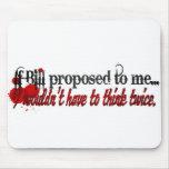 I'll marry you Bill Mousepad