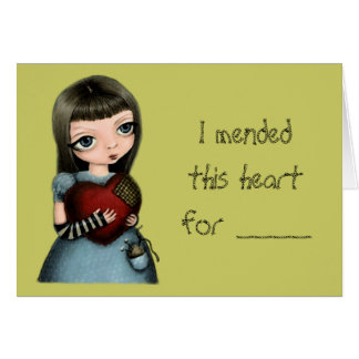 I'll mend your heart card