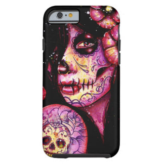 I'll Never Forget Day of the Dead Girl Tough iPhone 6 Case