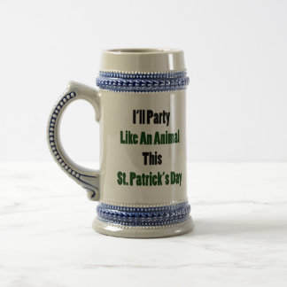 I'll Party Like An Animal This St Patrick's Day Coffee Mugs