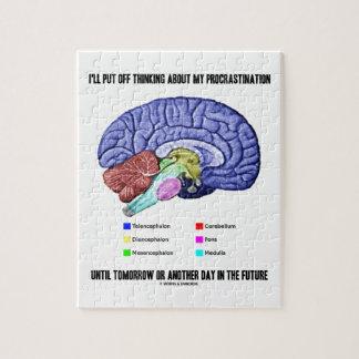 I'll Put Off Thinking Procrastination Tomorrow Jigsaw Puzzle