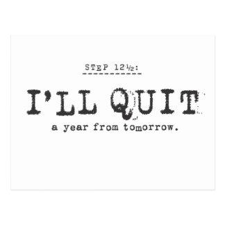 i'll quit... postcard