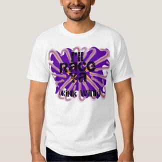 I'll Race Ya! T-shirt