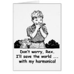 I'll save the world ... with my harmonica! card