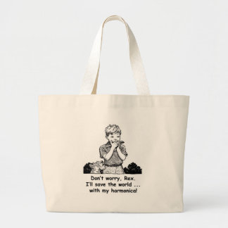 I'll save the world ... with my harmonica! large tote bag