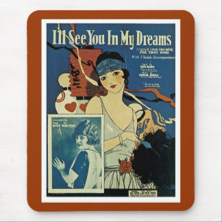 """I'll See You In My Dreams"" Mouse Pad"