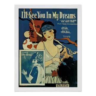 """""""I'll See You In My Dreams"""" Poster"""