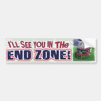 I'll See You In The End Zone! Bumpersticker Car Bumper Sticker