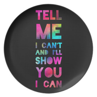 I'll Show You I Can Rainbow Dinner Plate