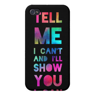 I'll Show You I Can Rainbow iPhone 4 Case