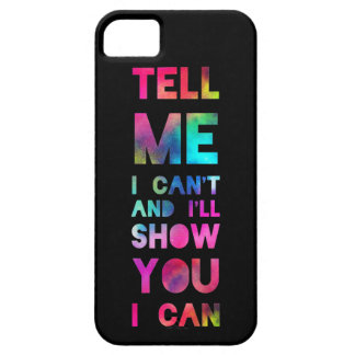 I'll Show You I Can Rainbow iPhone SE/5/5s Case