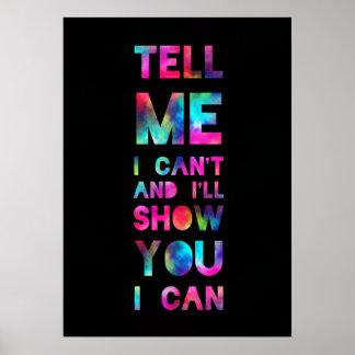 I'll Show You I Can Rainbow Print