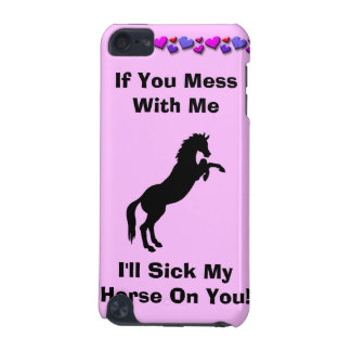 I'll Sick My Horse On You iPod Speck Case
