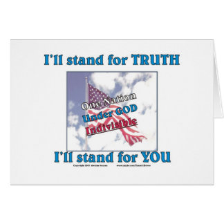 I'll stand for TRUTH... Card