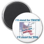 I'll stand for TRUTH... Fridge Magnets