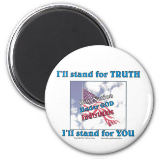 I'll stand for TRUTH... Magnet