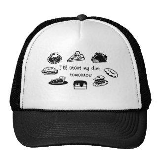 I'll start my diet tomorrow! hats