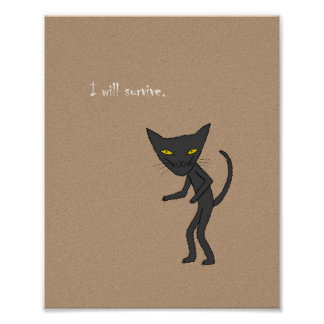 I'll Survive Black Cat Poaster Inspirational Quote Poster