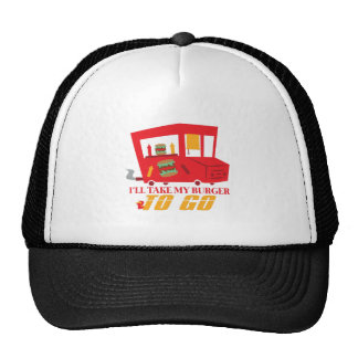 I'll Take My Burger To Go Trucker Hat