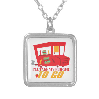 I'll Take My Burger To Go Square Pendant Necklace
