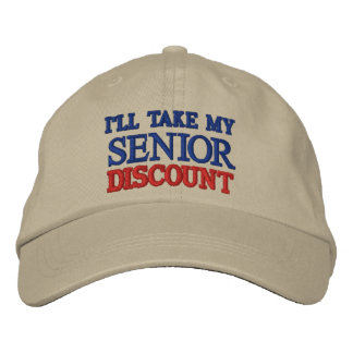 I'LL TAKE MY SENIOR DISCOUNT EMBROIDERED HATS