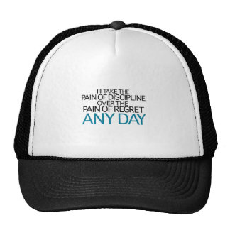 I'll Take The Pain Of Discipline Any Day Trucker Hat