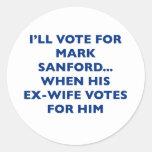 I'll vote for Mark Sanford Classic Round Sticker