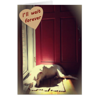 I'll Wait Forever Card