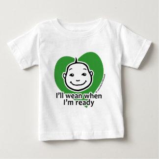 I'll wean when I'm ready T Shirt
