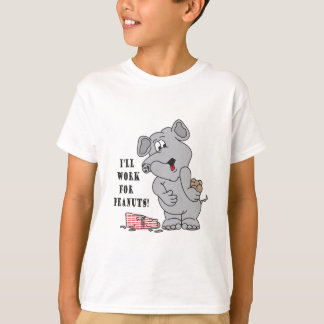 I'll Work For Peanuts Silly Elephant T-Shirt