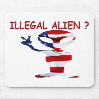ILLEGAL ALIEN ? MOUSE PAD