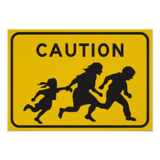 Illegal Aliens Crossing Highway Sign Poster
