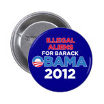 Illegal Aliens for Obama 2 Inch Round Button