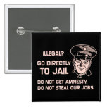 Illegal? Go Directly to Jail. Button