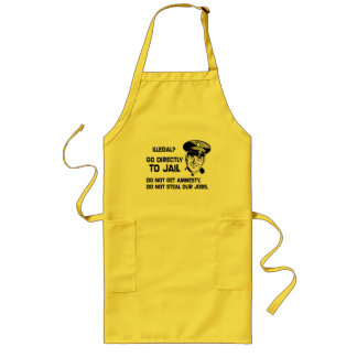 Illegal? Go Directly to Jail. Long Apron