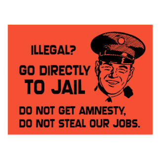Illegal? Go Directly to Jail. Postcard