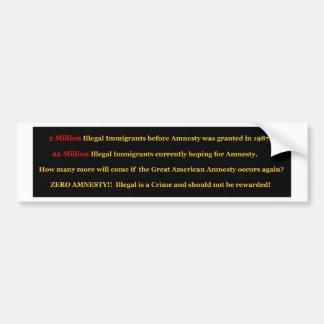 Illegal Immigration Zero Amnesty Bumper Sticker
