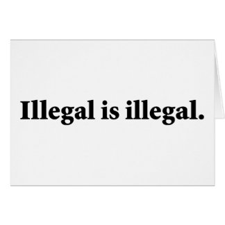 Illegal is illegal. card
