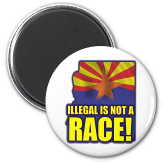 Illegal is not a Race 2 Inch Round Magnet