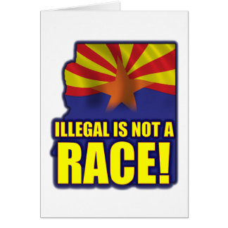 Illegal is not a Race Card