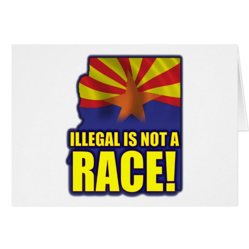 Illegal is not a Race Greeting Card