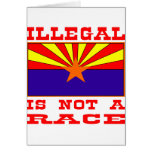 Illegal Is Not A Race Greeting Cards