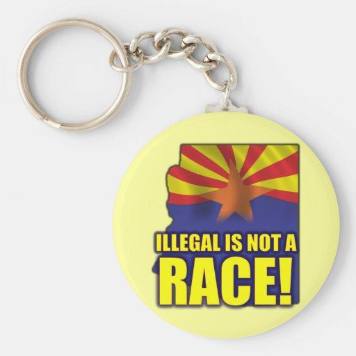 Illegal is not a Race Keychain