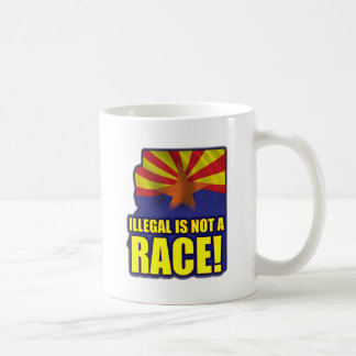 Illegal is not a Race Coffee Mug