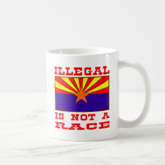 Illegal Is Not A Race Coffee Mugs